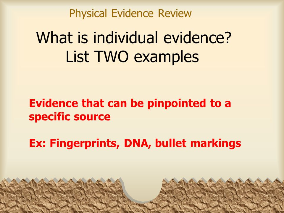 What is individual evidence.
