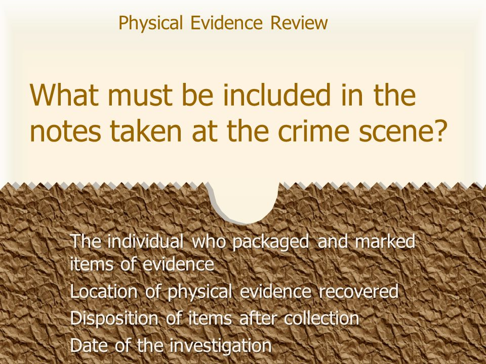 What are the crime scene search patterns? Grid, Line, Spiral, Zone Physical Evidence Review