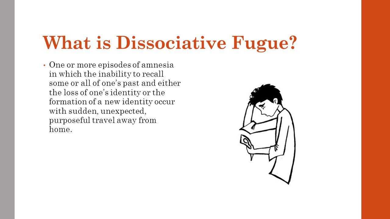 Cause Same as dissociative amnesia
