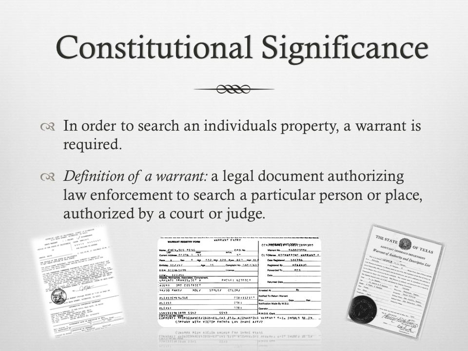  Steps in obtaining a warrant: 1.There must be probable cause or suspicion.