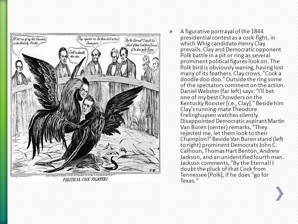 » A figurative portrayal of the 1844 presidential contest as a cock-fight, in which Whig candidate Henry Clay prevails.