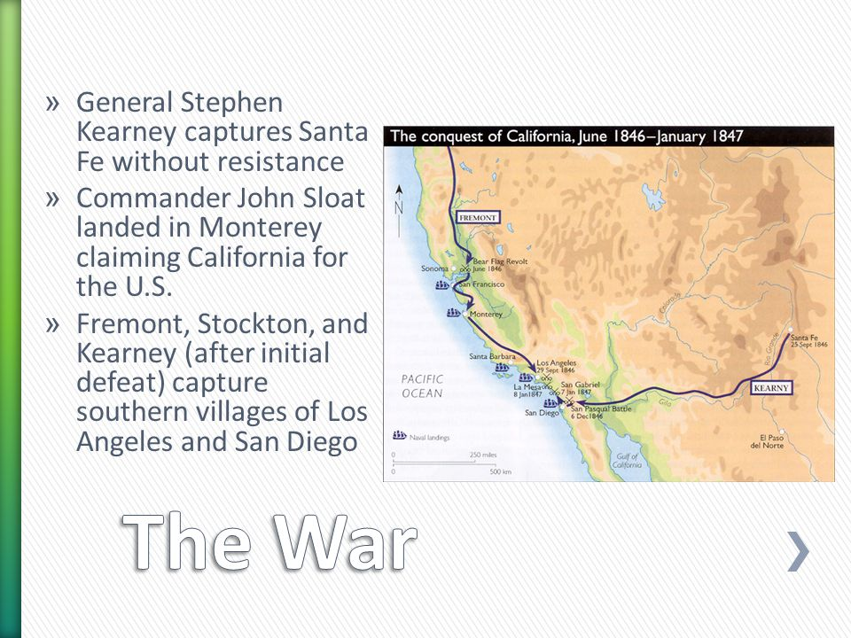 » General Stephen Kearney captures Santa Fe without resistance » Commander John Sloat landed in Monterey claiming California for the U.S.