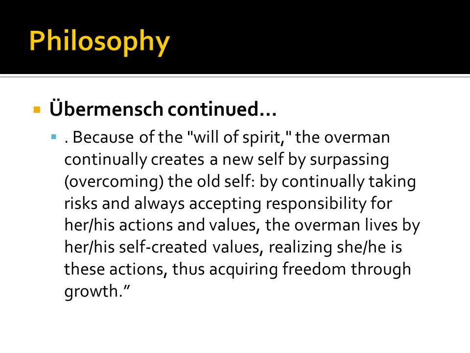  Übermensch continued… .