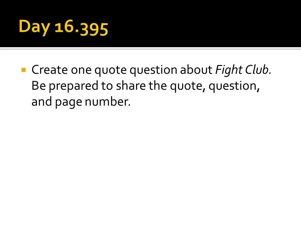  Create one quote question about Fight Club.
