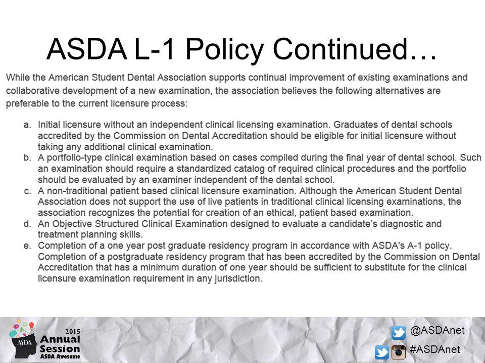 @ASDAnet #ASDAnet ASDA L-1 Policy Continued…