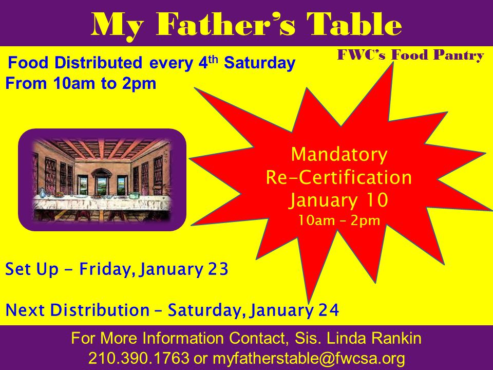 My Father's Table FWC's Food Pantry For More Information Contact, Sis.
