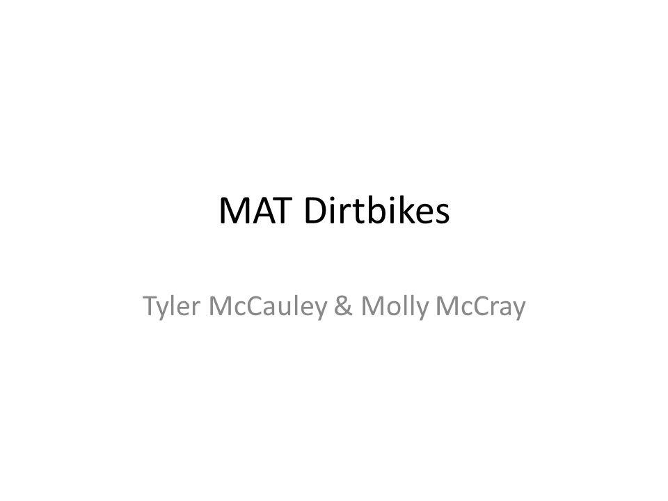 MAT Dirtbikes Tyler McCauley & Molly McCray