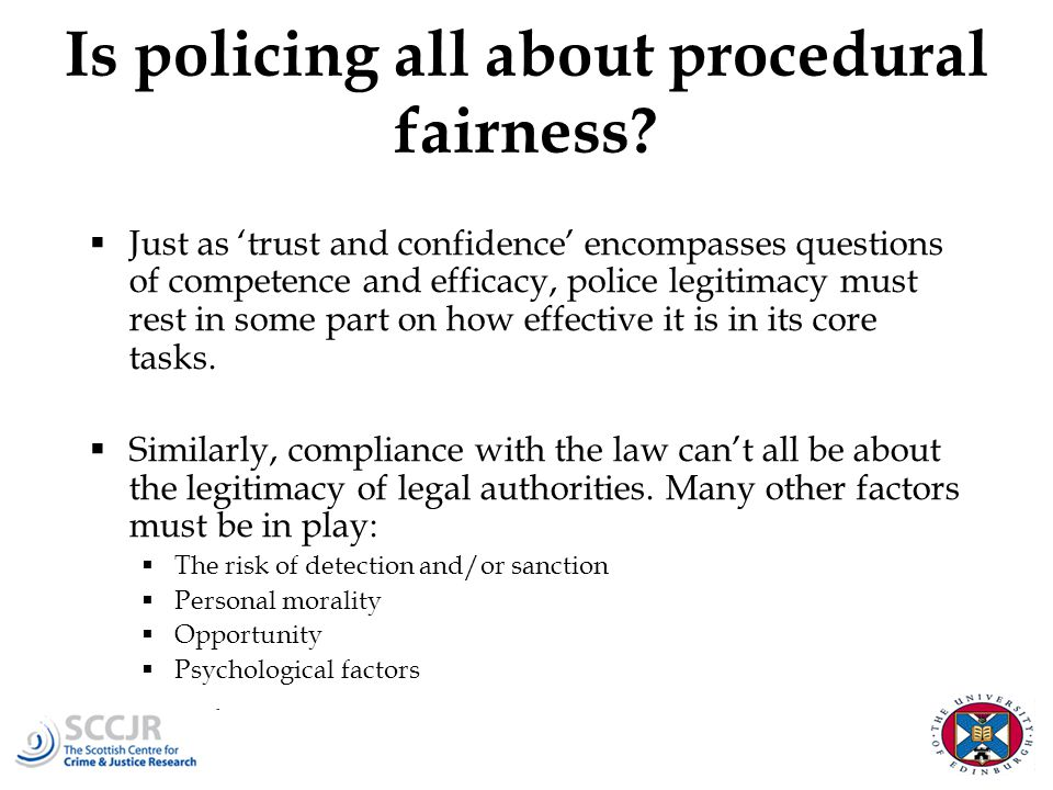 Is policing all about procedural fairness.