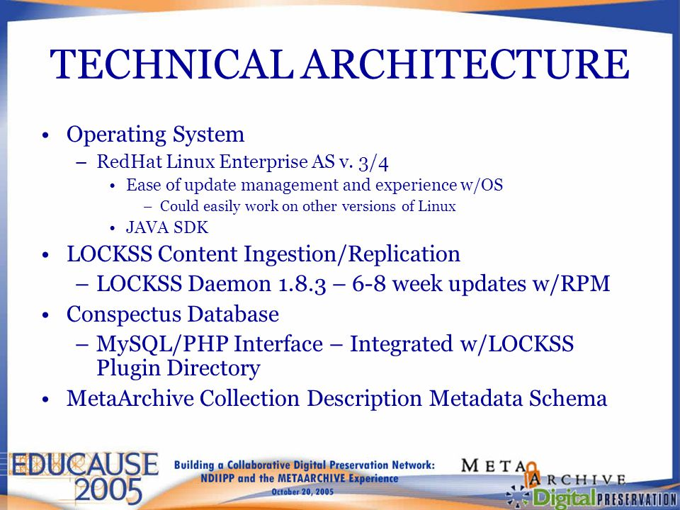 TECHNICAL ARCHITECTURE Operating System –RedHat Linux Enterprise AS v.