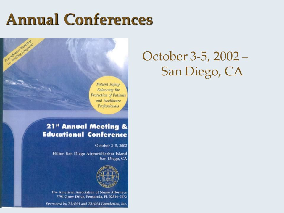 October 3-5, 2002 – San Diego, CA Annual Conferences