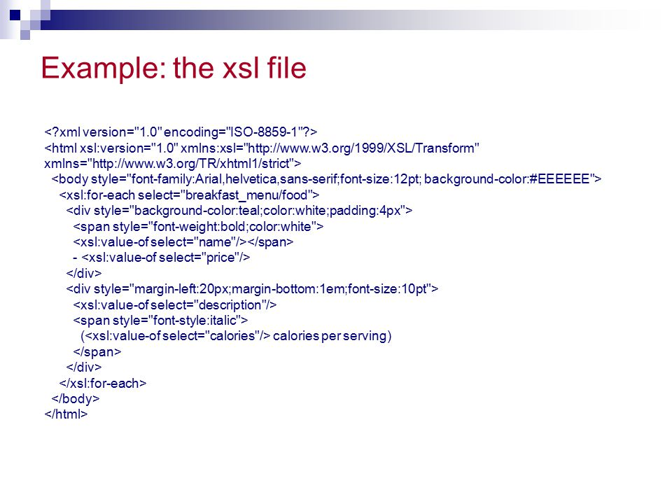 Example: the xsl file - ( calories per serving)
