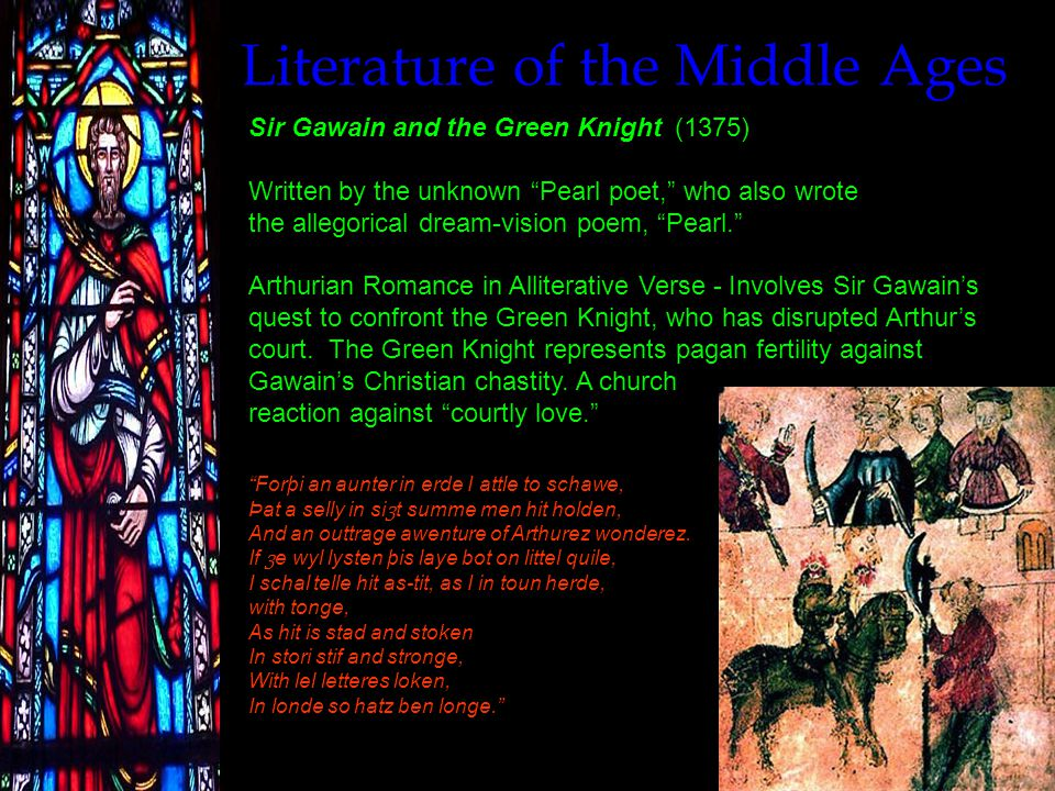 Literature of the Middle Ages William Langland (c.