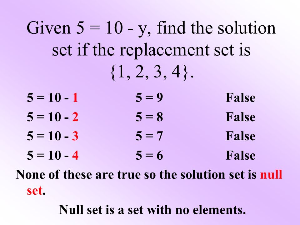 Given 5 = 10 - y, find the solution set if the replacement set is {1, 2, 3, 4}.
