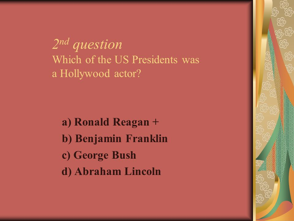 3 rd question Who was the 43d President of USA.