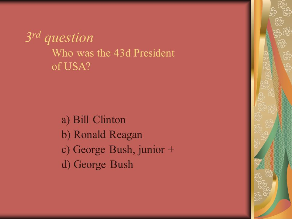 14 th question What the U.S.president was not married.