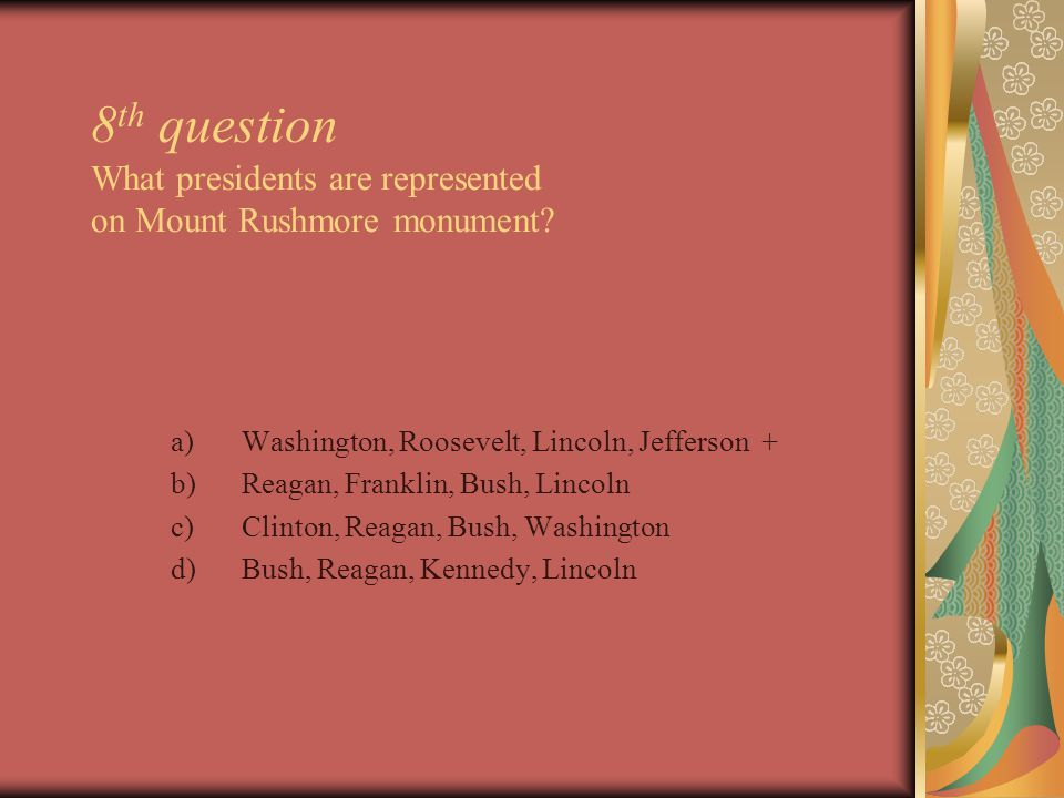 9 th question Which of the U.S.President had the smallest presidential term.