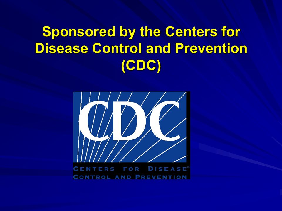 Sponsored by the Centers for Disease Control and Prevention (CDC)