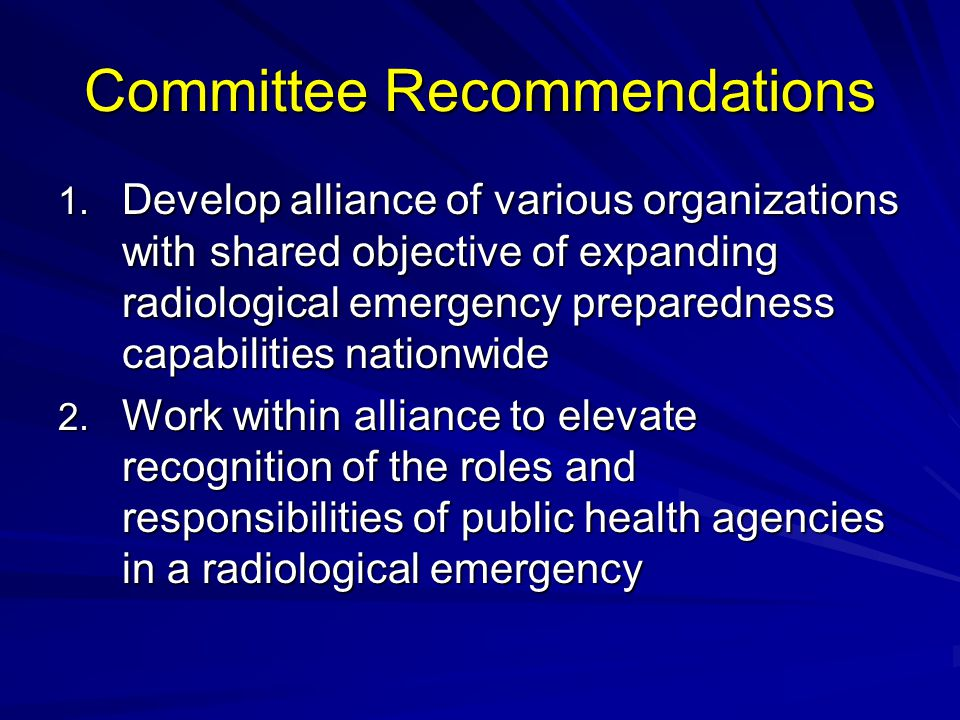 Committee Recommendations 1.