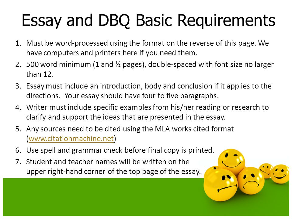 Essay and DBQ Basic Requirements 1.Must be word-processed using the format on the reverse of this page.
