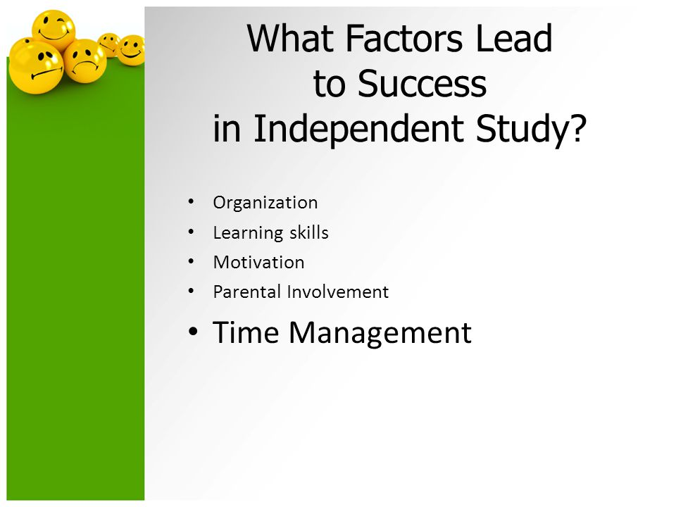 What Factors Lead to Success in Independent Study.