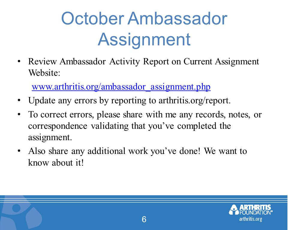 Remaining 2013 Schedule November 6, 2013 at 3:00pm Eastern – Assignment – Announce 2013 Platinum Ambassadors – Roll out 2014 Platinum Ambassador Criteria 7