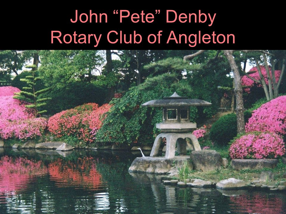John Pete Denby Rotary Club of Angleton