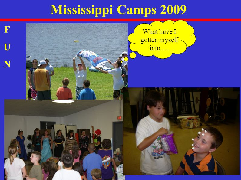Mississippi Camps 2009 FUNFUN