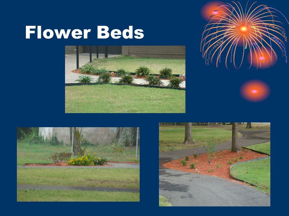Flower Beds.