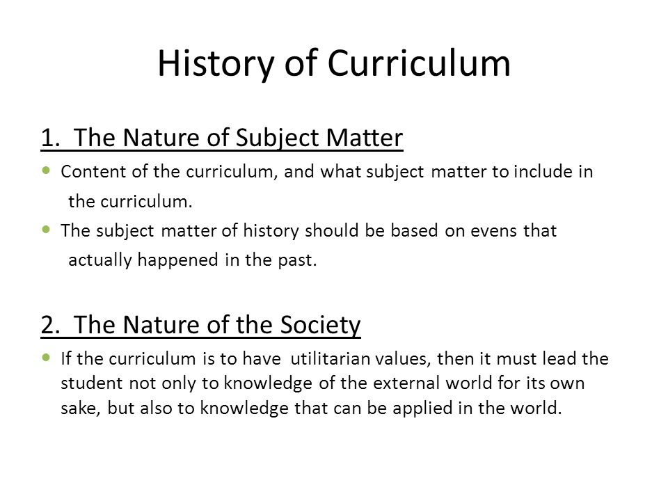 History of Curriculum 1.