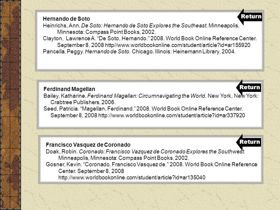 Hernando de Soto Heinrichs, Ann.De Soto: Hernando de Soto Explores the Southeast.