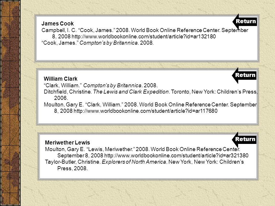 James Cook Campbell, I.C. Cook, James. 2008. World Book Online Reference Center.