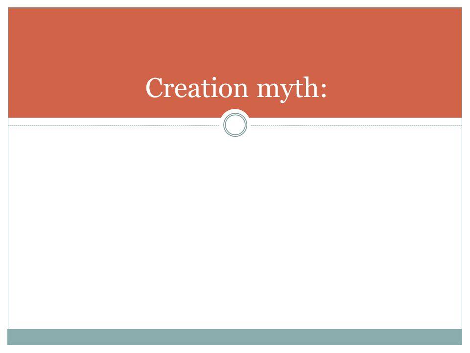 Creation myth:
