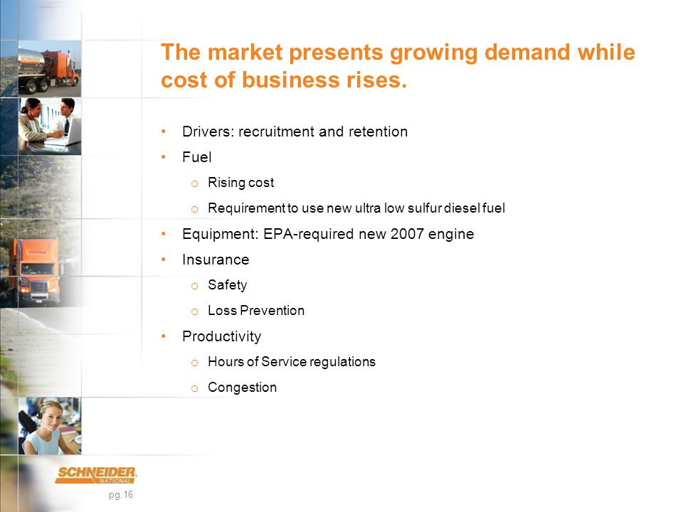 pg.16 The market presents growing demand while cost of business rises.