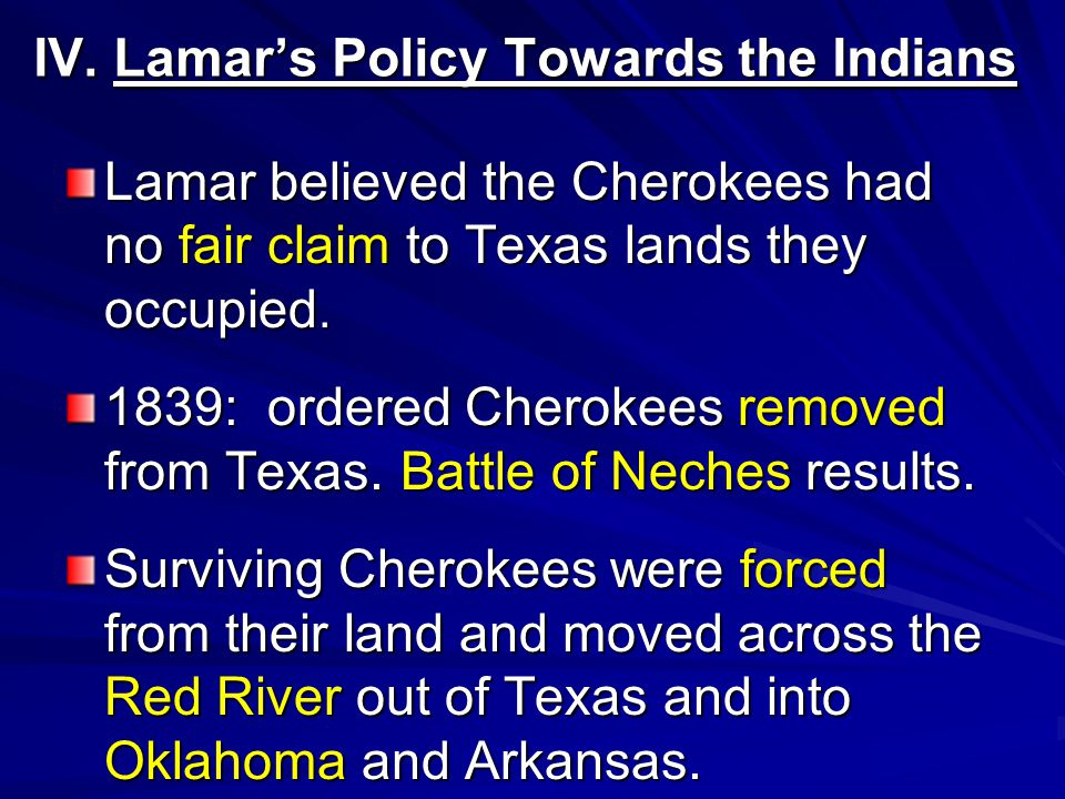 II.Chief Duwali Bowles Chief Bowles was ordered to lead the Cherokees out of Texas by Lamar.