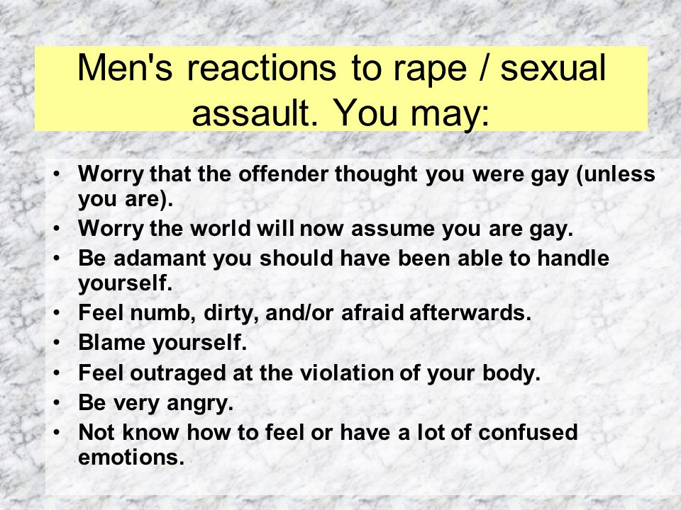 Men s reactions to rape / sexual assault.