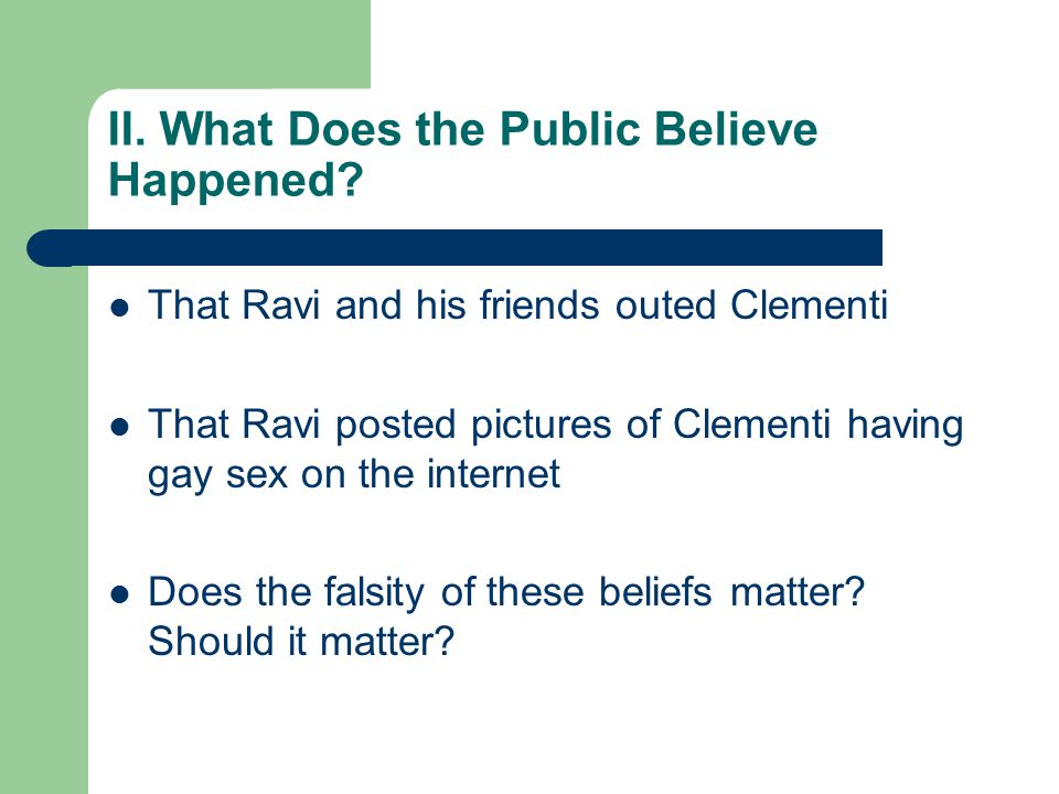 II. What Does the Public Believe Happened.