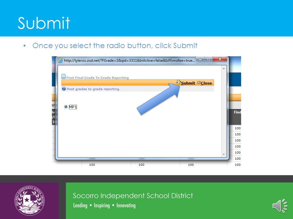 Select Marking Period This page will appear Select the marking period by clicking in the radio button for MP1