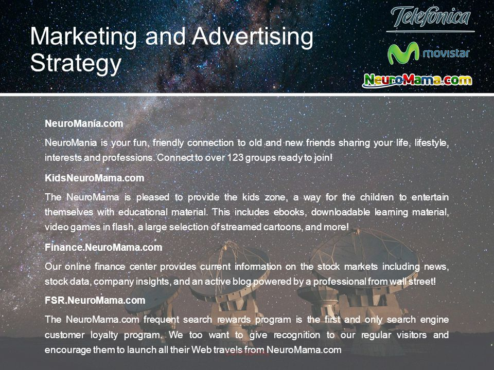 Marketing and Advertising Strategy NeuroMania.com NeuroMania is your fun, friendly connection to old and new friends sharing your life, lifestyle, int