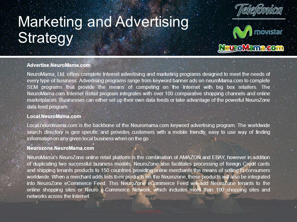Marketing and Advertising Strategy Advertise.NeuroMama.com NeuroMama, Ltd. offers complete Internet advertising and marketing programs designed to mee