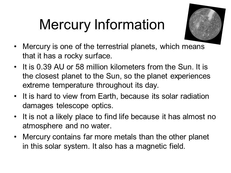 Mercury Picture Mercury compared to Earth.