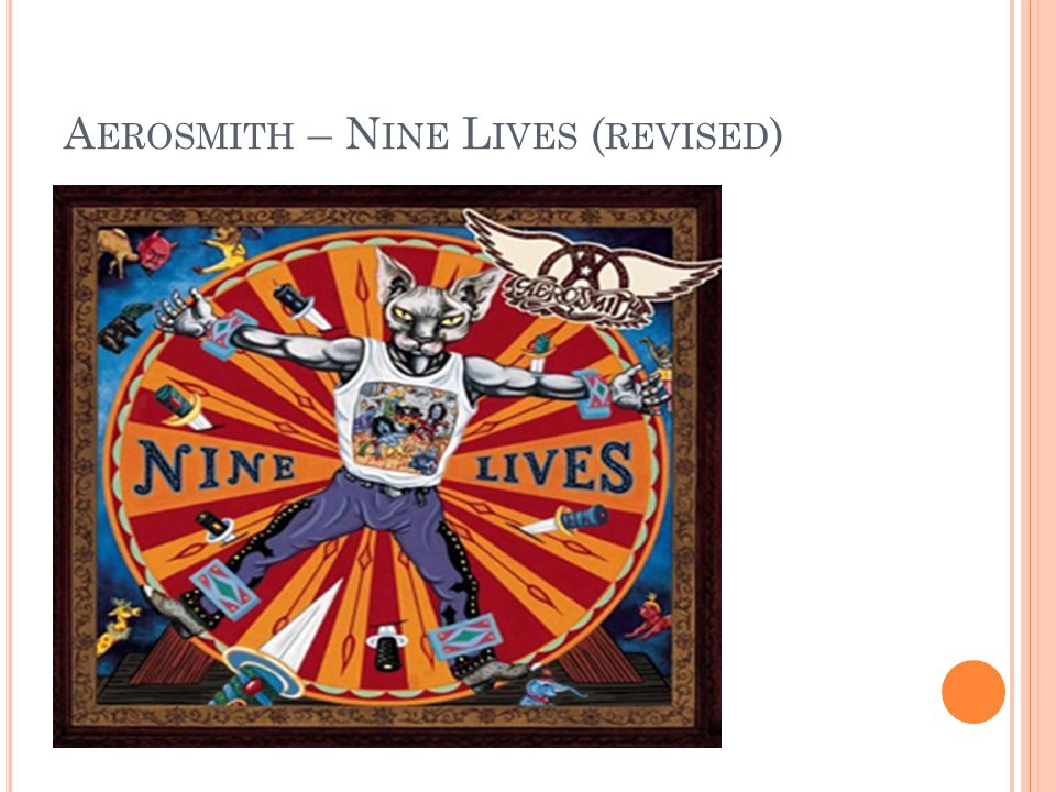 A EROSMITH – N INE L IVES ( REVISED )