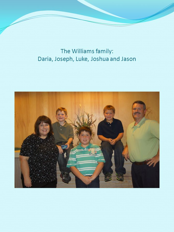 The Williams family: Daria, Joseph, Luke, Joshua and Jason