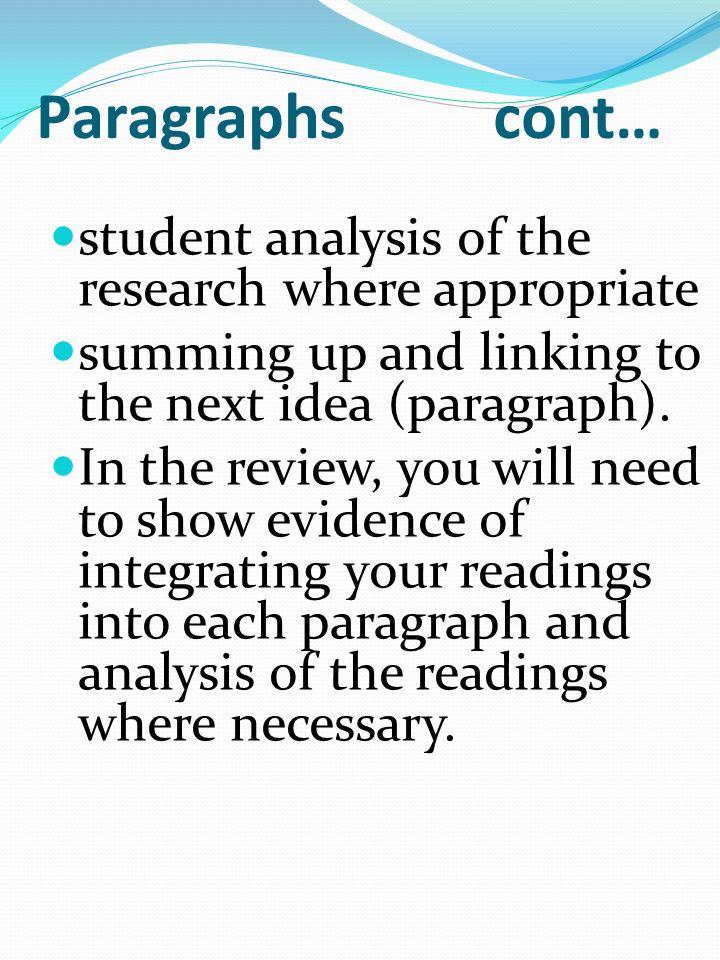 Paragraphs A paragraph is a group of connected sentences that develop a single point, argument or idea.