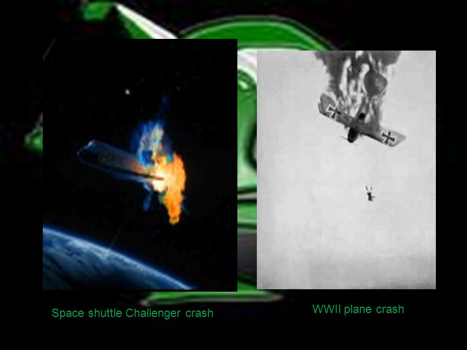 Space shuttle Challenger crash WWII plane crash