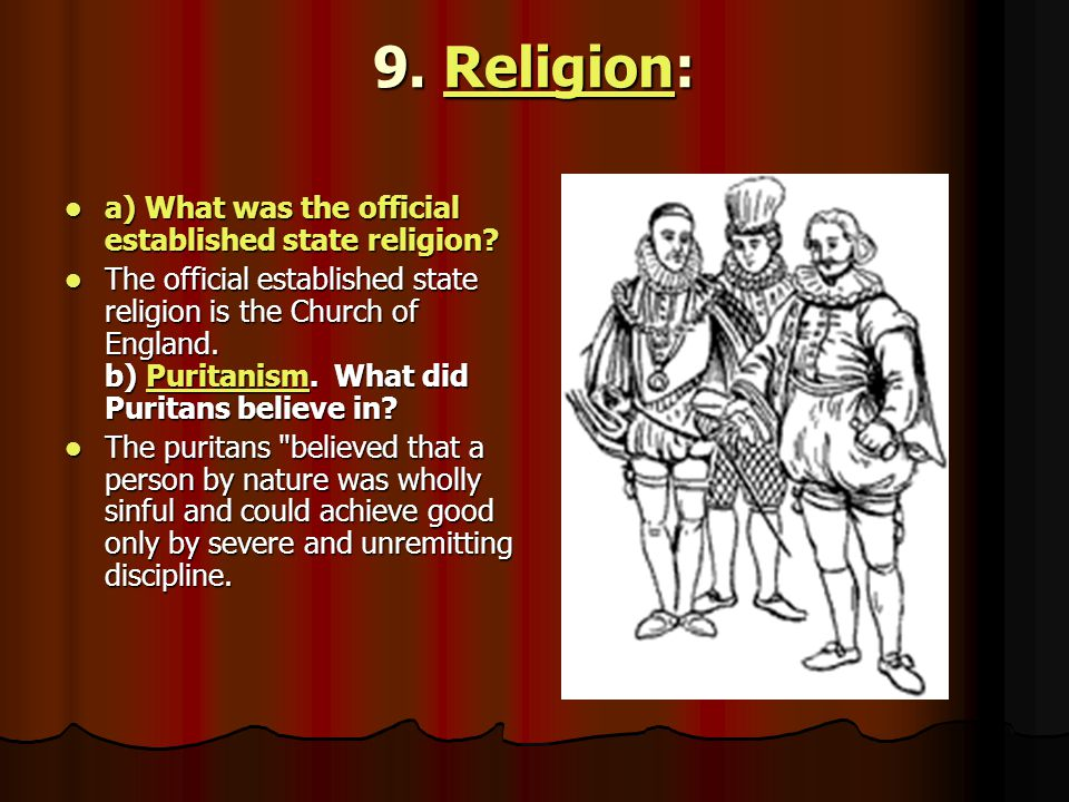 9. Religion: Religion a) What was the official established state religion? a) What was the official established state religion? The official establish