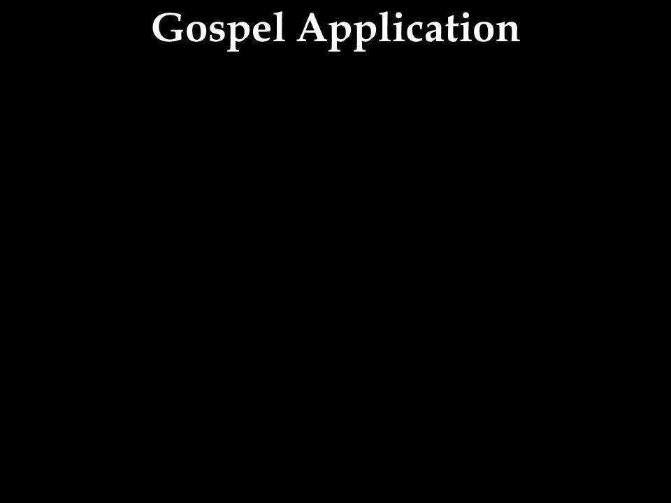 Gospel Application