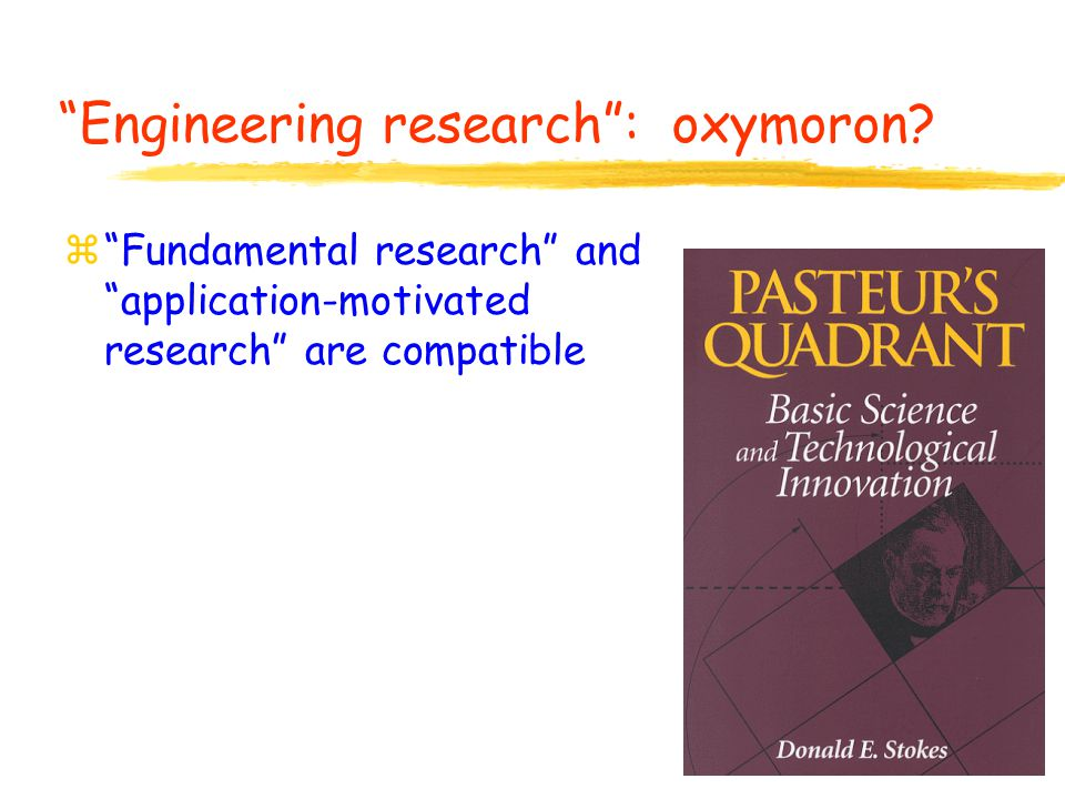 Engineering research : oxymoron.