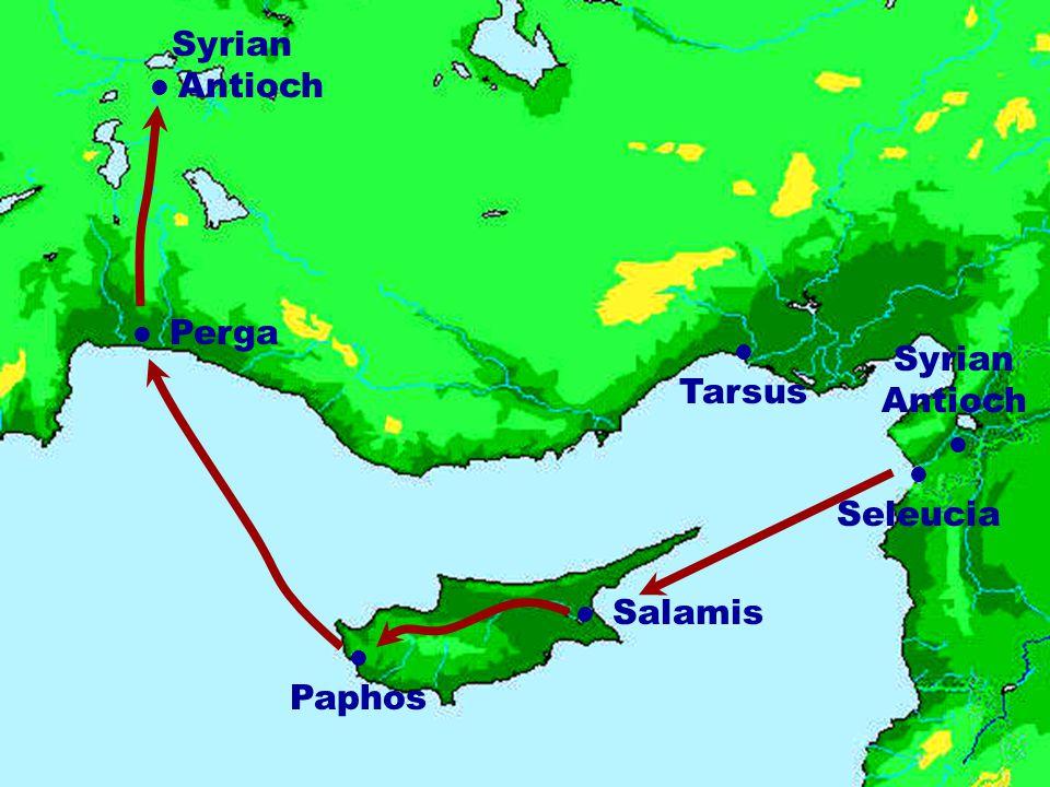 Syrian Antioch Tarsus Salamis Seleucia Paphos Syrian Antioch Perga