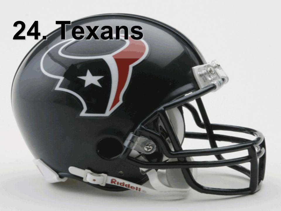 24. Texans