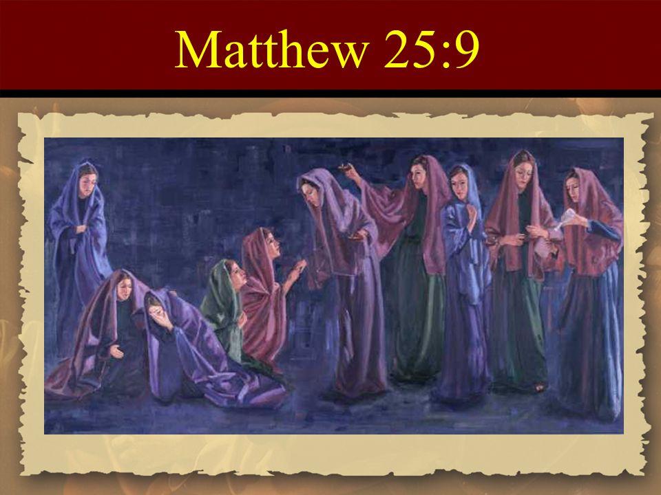 Matthew 25:9